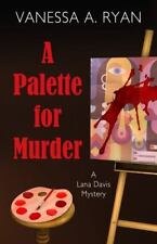 A Palette for Murder by Vanessa A. Ryan Mystery Novel Hardback Dust Cover