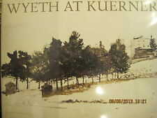 WYETH AT KUERNERS by Betsy J. Wyeth (1976, Hardcover)