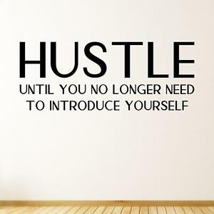 Hustle Until You No Longer Need To Introduce Yourself Wall Sticker Decal Quote