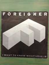 FOREIGNER - I want to know what love is / Street thunder - 45 t