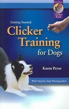 Clicker Training for Dogs 9781890948214 by Karen Pryor Paperback