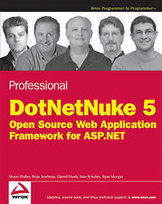 Professional DotNetNuke 5: Open Source Web Application Framework for ASP.NET...