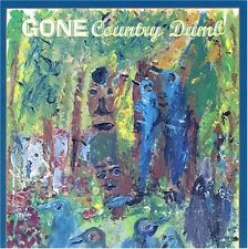Gone-Country Dumb CD NEUF