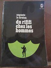 Auguste Le Breton: Du rififi chez les hommes/ Le Livre de Poche, 1971