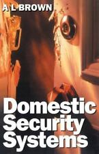 Domestic Security Systems: Build or Improve Your Own Intruder Alarm System: B...
