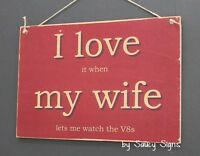 Love My Wife V8 Supercars Red Holden Ford Bathurst Falcon Commodore Sign