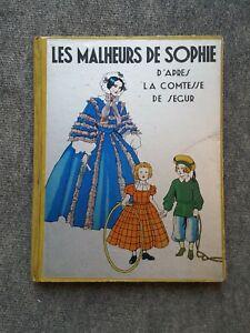 Les malheurs de Sophie grand livre illustrations Simone d'Avène 1936
