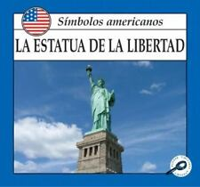 LA Estatua De LA Libertad (American Symbols) (Spanish Edition)-ExLibrary