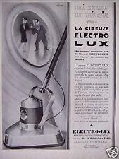 PUBLICITÉ 1929 CIREUSE ELECTRO LUX UN PARQUET UNI COMME UN MIROIR