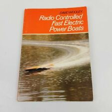 Radio Controlled Fast Electric Power Boats (1981) by David Wooley - PB Book