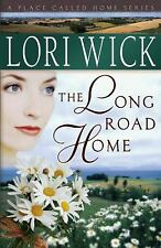 The Long Road Home by Lori Wick
