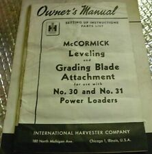 International Harvester Owners Manual Leveling Grading Blade Att 20 31 P Loader