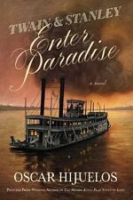 Twain and Stanley Enter Paradise by Oscar Hijuelos (2015, Hardcover)