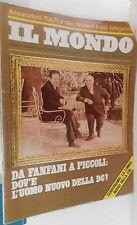 IL MONDO 1975 Sindacato NAP Rivoluzione in Portogallo Carlos Tornabuoni Serre di