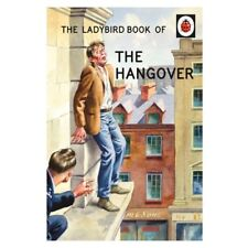The Ladybird Book of the Hangover by Joel Morris, Jason Hazeley (Hardback, 2015)