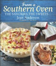 From a Southern Oven: The Savories, The Sweets by Jean Anderson