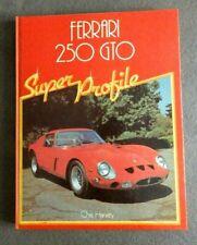 Ferrari 250 GTO super profil par Chris HARVEY  LIVRE en Anglais