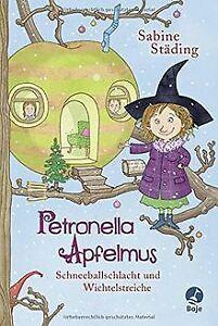Petronella Apfelmus: Schneeballschlacht und Wichtel... | Buch | Zustand sehr gut