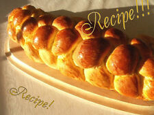 "☆Braided☆Challah Bread ""RECIPE""!☆Great With Meals or for Bread Pudding!☆"