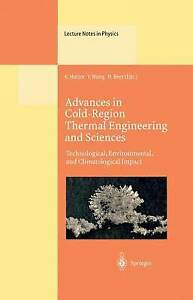 Advances in Cold-Region Thermal Engineering and Sciences: Technological, Environ