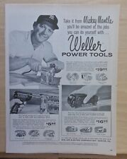 1958 magazine ad for Weller Power Tools - NYY Mickey Mantle with sander