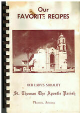 *PHOENIX AZ ANTIQUE *ST THOMAS THE APOSTLE CATHOLIC CHURCH COOK BOOK *LOCAL ADS