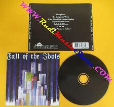 CD FALL OF THE IDOLS The Seance 2008 Sweden IHR CD 041 no lp mc dvd (CS61)