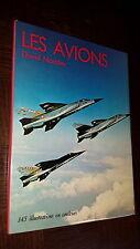 LES AVIONS - David Mondey 1976 - Aviation Aéronautique