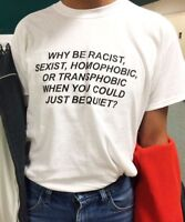 Why be Racist When You Could Just be Quiet Shirt Tumblr Outfit, Frank Ocean Tee