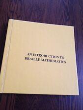 An Introduction To Braille Mathematics Nemeth Braille Code 1972
