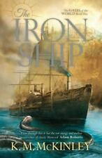 The Iron Ship by K. M. McInley (2015, Paperback)