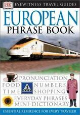 EW Travel Guide Phrase Bks.: Eyewitness Travel Guide - European Phrase Book...