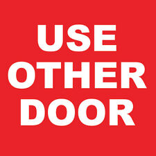 "Use Other Door Sign 8"" x  8"""