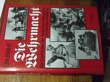 8µ? Livre DIE Wehrmacht Die Geschichte der deutschen Wehrmacht J.Pimlott