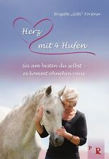 """Brigitte """"Gitti"""" Forstner - Herz mit 4 Hufen  - Pepper Verlag Mängelexemplar"""