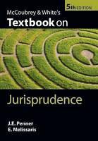 McCoubrey & White's Textbook on Jurisprudence by Penner, James|Melissaris, Emman