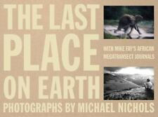 The Last Place on Earth: With Mike Fay's African Megatransect Journals (v. 1&2),