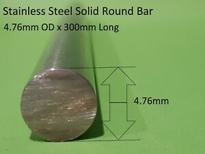 Stainless Steel Solid Round Bar 4.76mm x 300mm Long 316 S/S Welding Car Boat