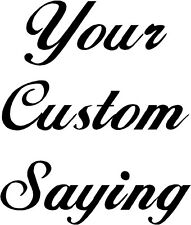 Your Custom Saying Wall Sticker Wall Art Decor Vinyl Lettering Words 14x14