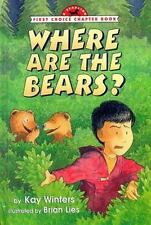 NEW - Where Are the Bears? (First Choice Chapter Book) by Winters, Kay
