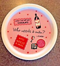 Lolita Hand Decorated Ceramic Coaster Wine Glass/Bottle Chocolate Who Needs Men