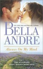 Always On My Mind-Bella Andre-2014 The Sullivans #8-Combined Shipping