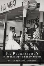 NEW St. Petersburg's Historic 22nd Street South by Rosalie Peck