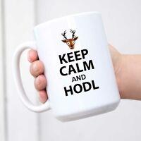 Keep Calm And HODL - Bitcoin Mug Blockchain Coffee Mug - Crypto Mug - Funny