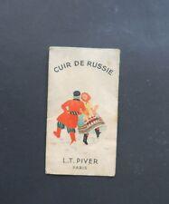 Ancienne carte parfumée CUIR DE RUSSIE LT PIVER Parfumeur La Rochelle  Russia