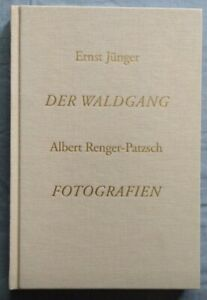 Ernst Jünger: Der Waldgang. Albert Renger-Patzsch: Fotos. Privatdruck, 400 Ex.
