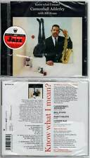 """CANNONBALL ADDERLEY """"Know What I Mean ?"""" (CD) with Bill Evans 2012 NEUF"""