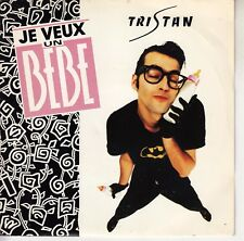 """45trs vinyl 7""""/french sp tristan/i want a bebe"""