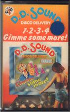 """ D.D. SOUND DISCO DELIVERY 1-2-3-4- GIMME SOME MORE "" MUSICASSETTA NUOVA  1979"