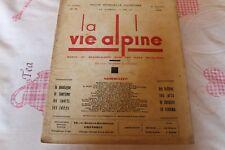 LA VIE ALPINE 8  revue du régionalisme dans les alpe française 1928